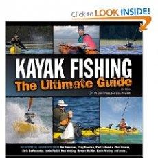 Kayak Fishing: The Ultimate Guide (Paperback)