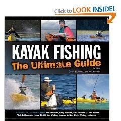 Ultimate Guide (Paperback) Kayak Fishing: The Ultimate Guide